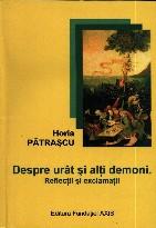 Despre urât şi alţi demoni. Reflecţii şi exclamaţii