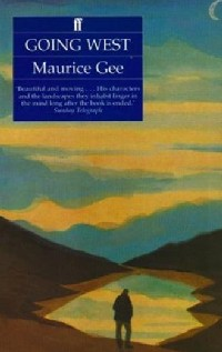 Going West, de Maurice Gee