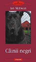 Câinii negri, de Ian McEwan (Editura 'Polirom', 2006)