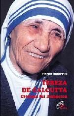 Tereza de Calcutta - Creionul lui Dumnezeu, de Franca Zambonini (Editura 'Pauline', 2003)